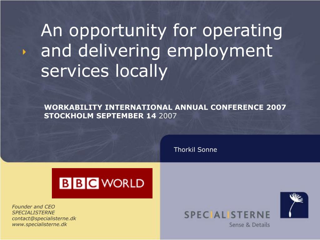 an opportunity for operating and delivering employment services locally l.