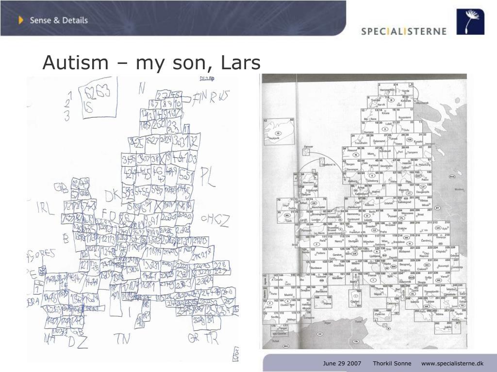 Autism – my son, Lars