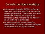 conceito de hiper heur stica