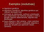 exemplos evolutivas