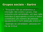grupos sociais sartre
