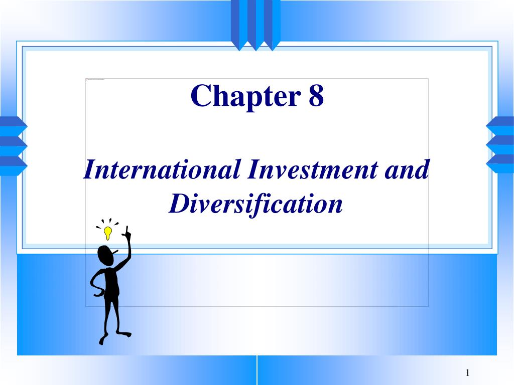 chapter 8 international investment and diversification l.