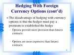 hedging with foreign currency options cont d58