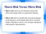 macro risk versus micro risk