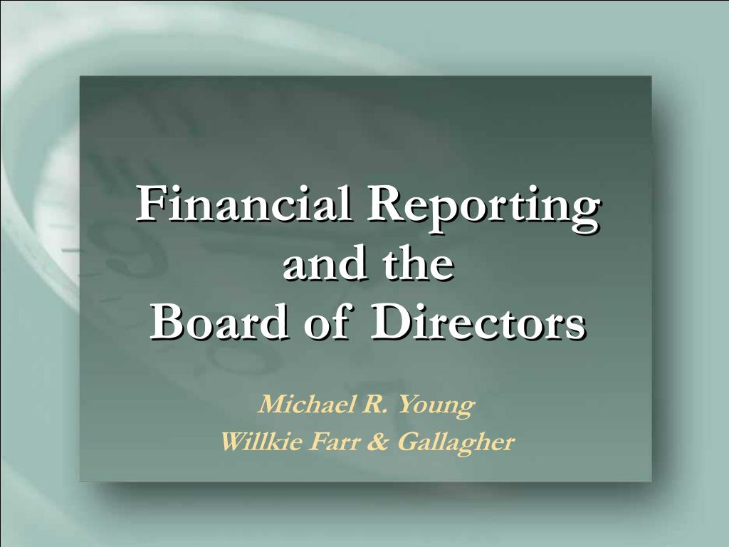 financial reporting and the board of directors l.