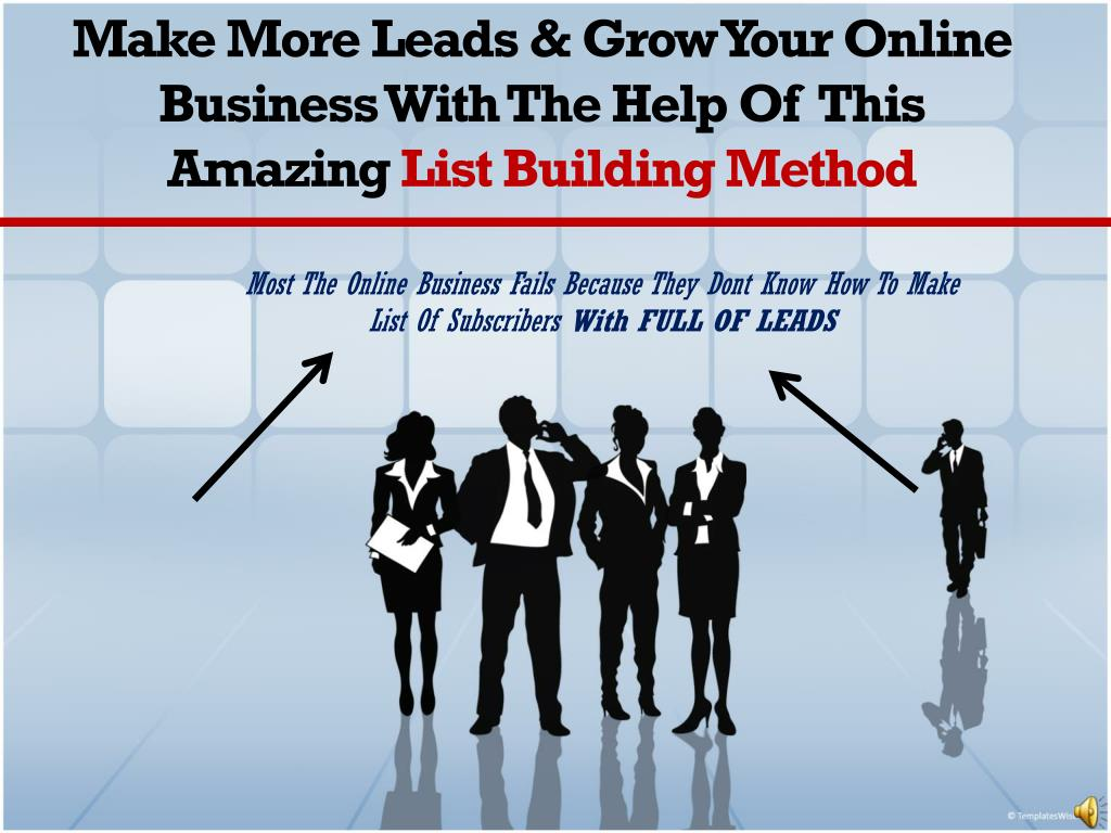 make more leads grow your online business with the help of this amazing list building method l.