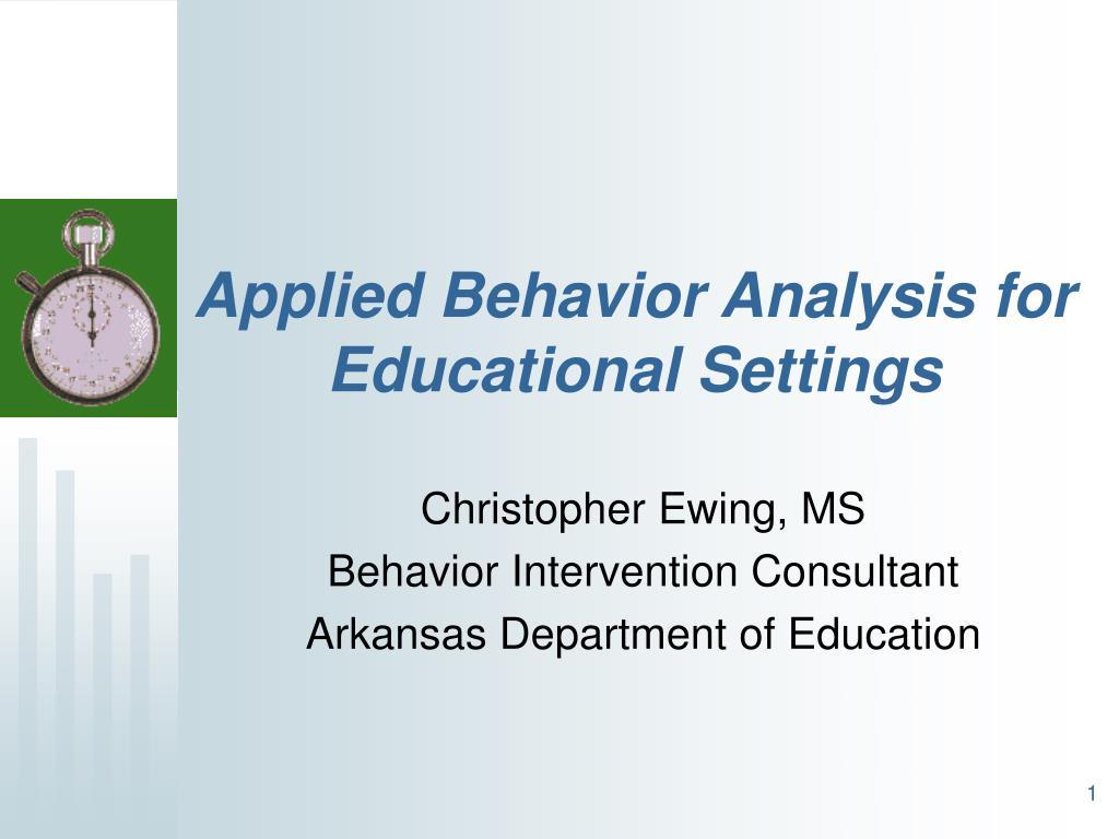 applied behavior analysis for educational settings l.