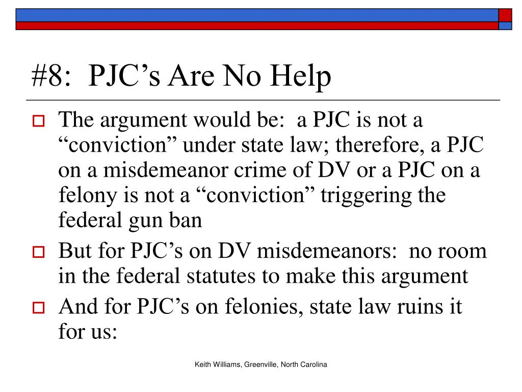 #8:  PJC's Are No Help