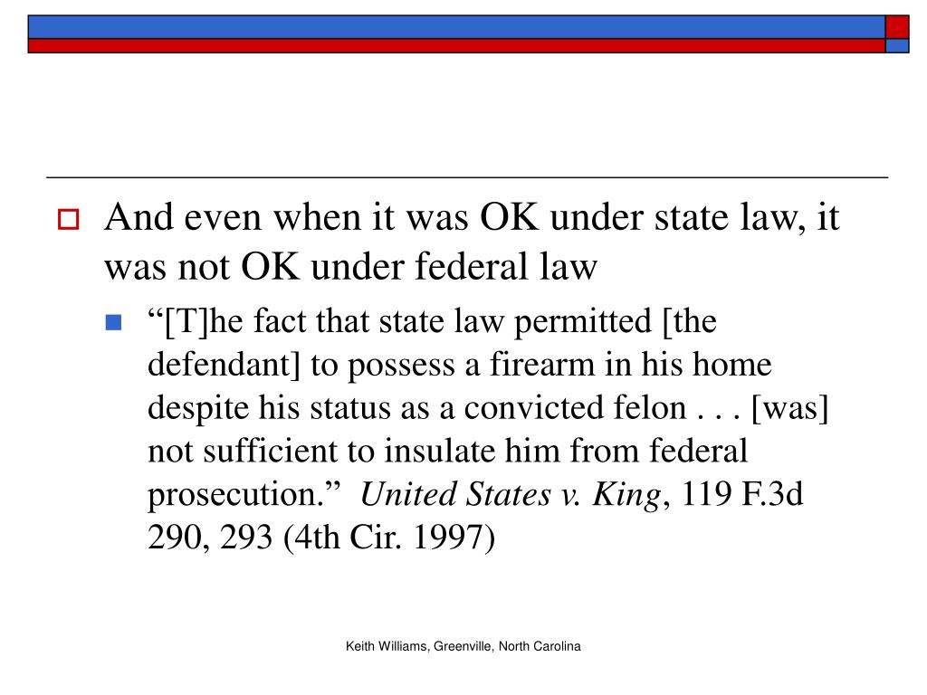 And even when it was OK under state law, it was not OK under federal law