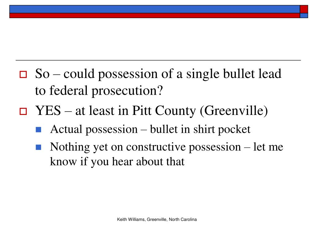So – could possession of a single bullet lead to federal prosecution?