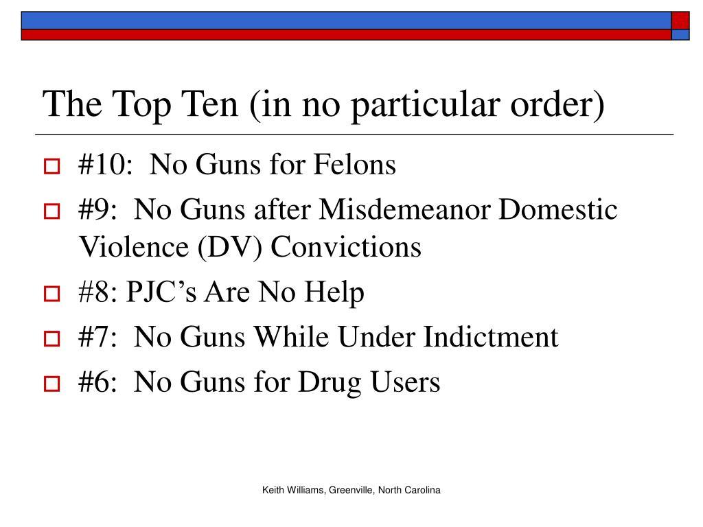 The Top Ten (in no particular order)
