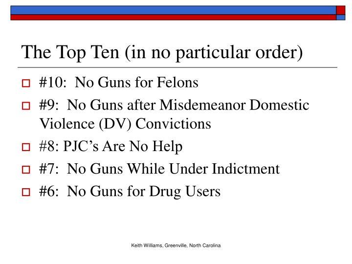 The top ten in no particular order