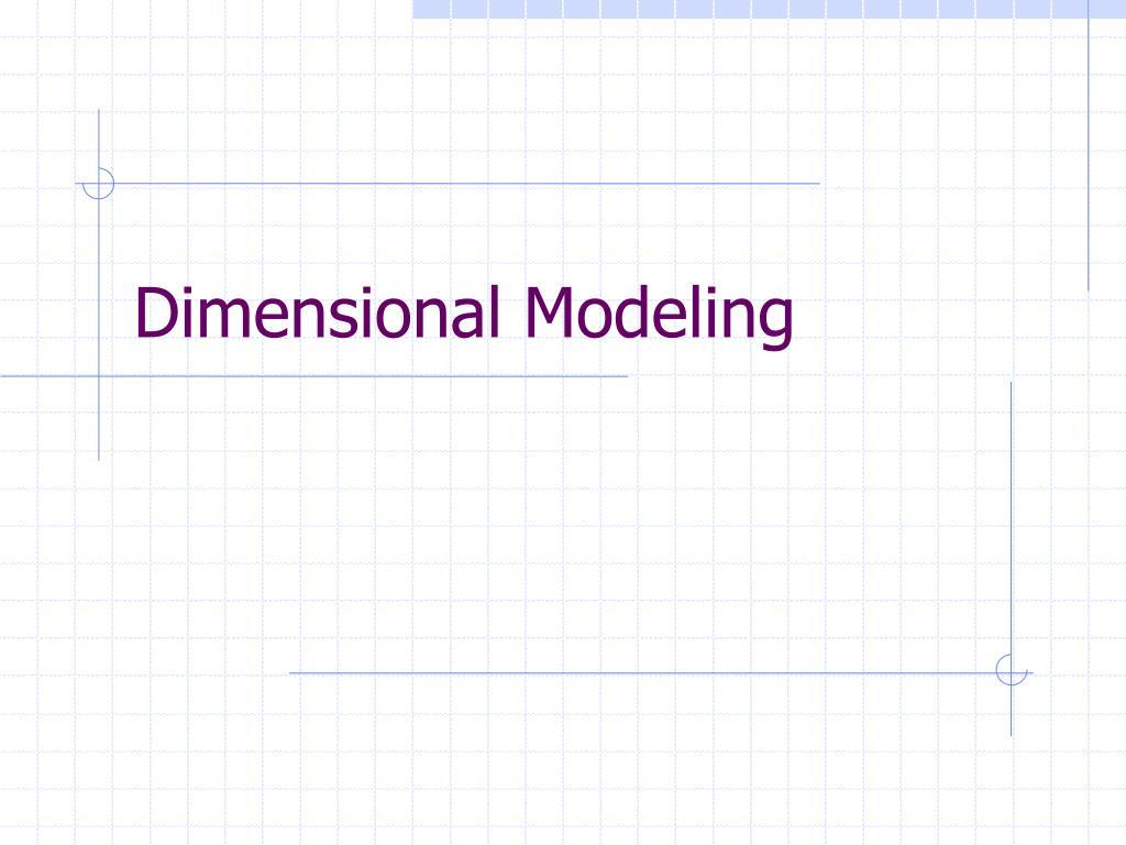 dimensional modeling l.