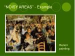 noisy areas example