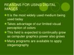 reasons for using digital images