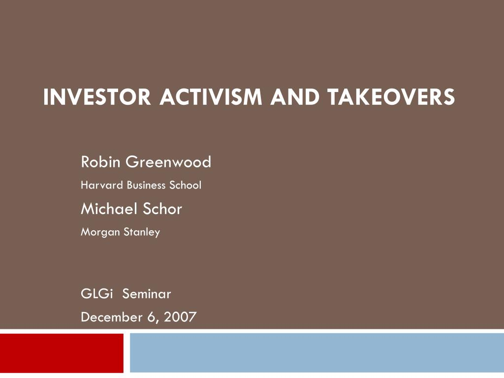 Investor Activism and Takeovers