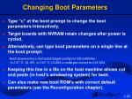 changing boot parameters