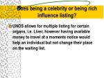 does being a celebrity or being rich influence listing
