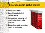 errors to avoid with families