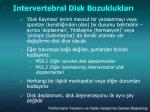 intervertebral disk bozukluklar