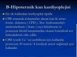 b hipotermik kan kardiyoplejisi