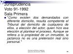 jurisprudencia voto 91 1992 sala primera