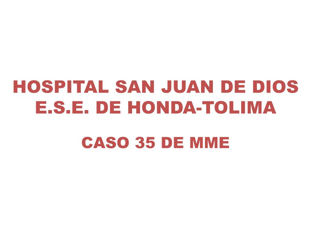 hospital san juan de dios e s e de honda tolima l.