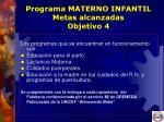 programa materno infantil metas alcanzadas objetivo 4