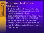 prevention of feeding tube obstruction