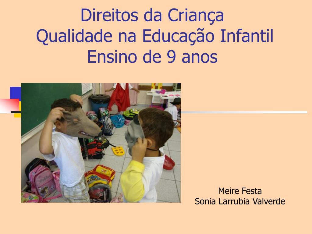 direitos da crian a qualidade na educa o infantil ensino de 9 anos l.