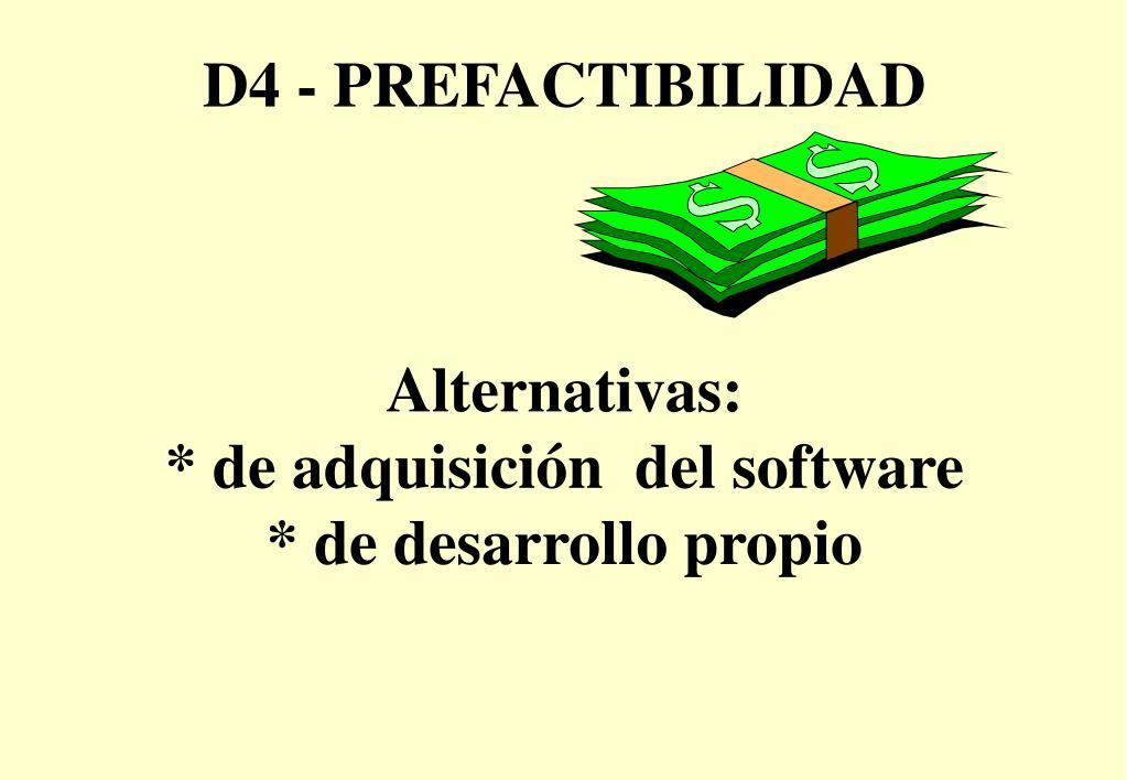 D4 - PREFACTIBILIDAD