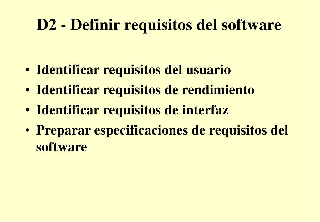 D2 - Definir requisitos del software