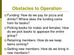 obstacles to operation