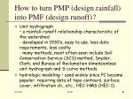 how to turn pmp design rainfall into pmf design runoff