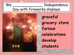 we independence day with fireworks displays