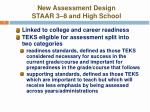 new assessment design staar 3 8 and high school