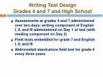 writing test design grades 4 and 7 and high school