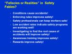 fallacies or realities in safety fables
