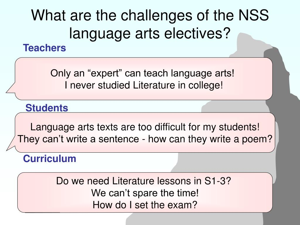 What are the challenges of the NSS language arts electives?