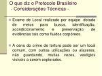 o que diz o protocolo brasileiro considera es t cnicas44