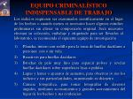 equipo criminal stico indispensable de trabajo