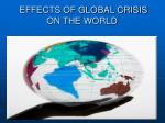 effects of global crisis on the world