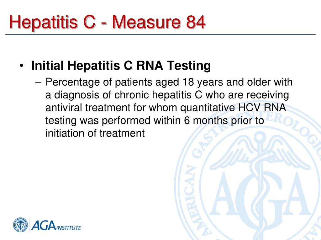 Hepatitis C - Measure 84