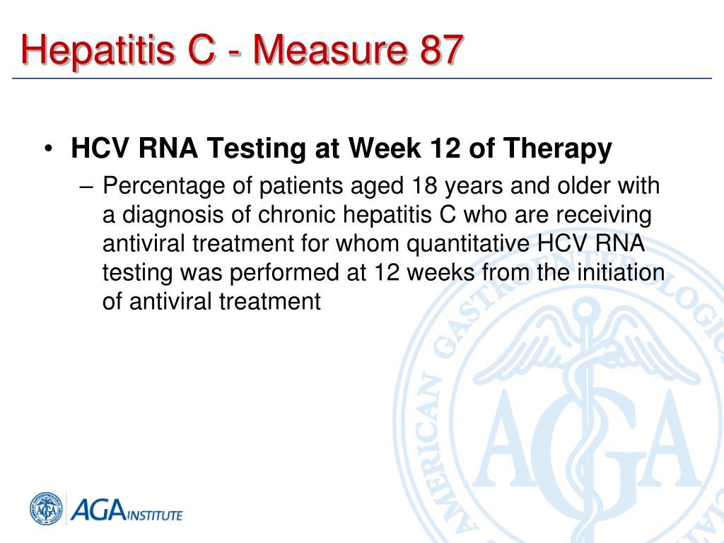 Hepatitis C - Measure 87