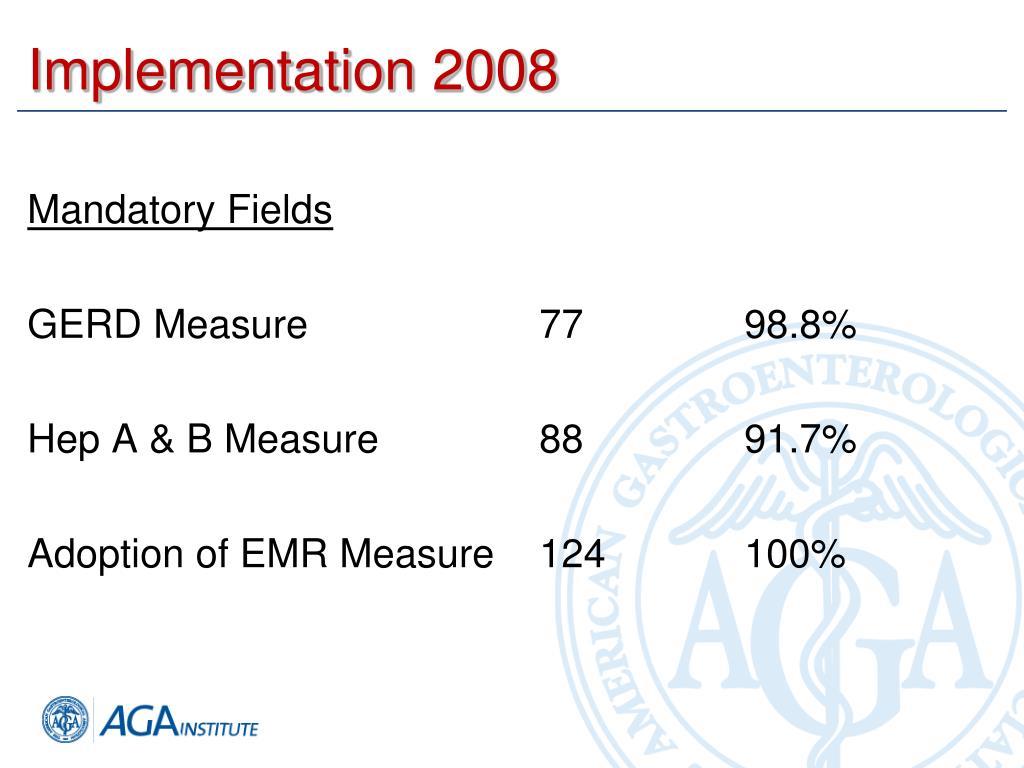 Implementation 2008
