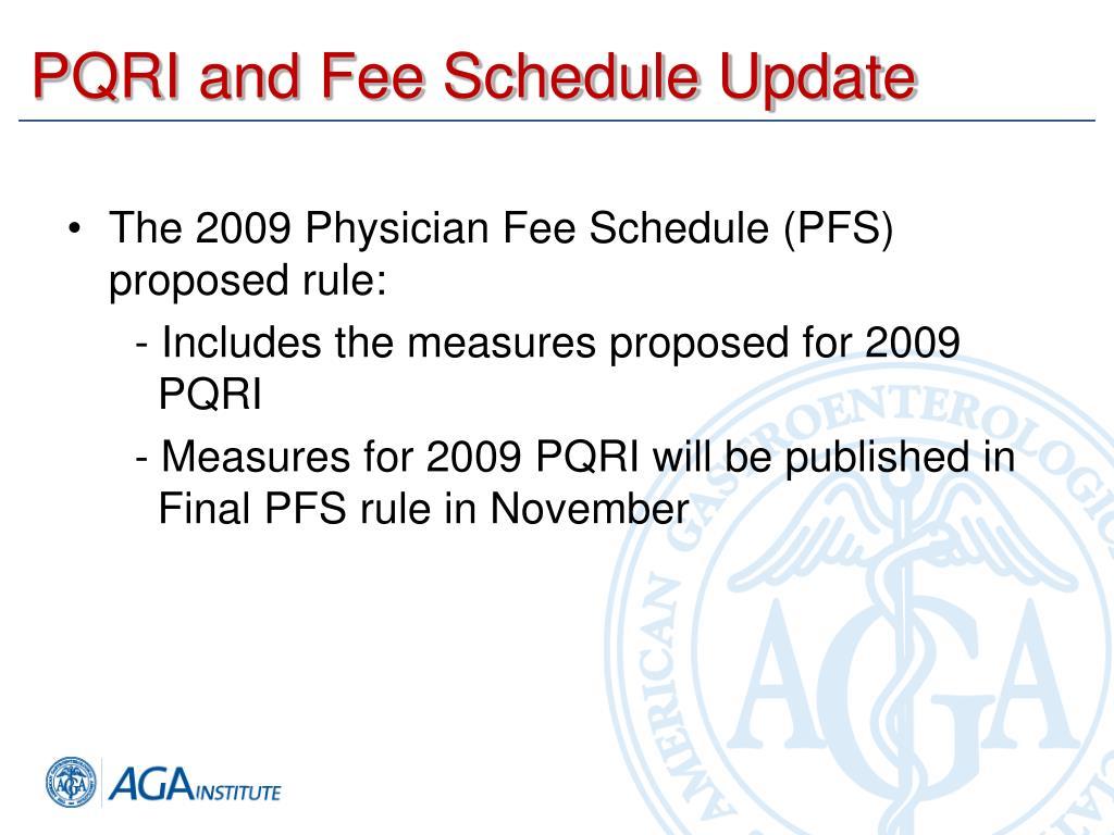 PQRI and Fee Schedule Update