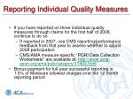 reporting individual quality measures