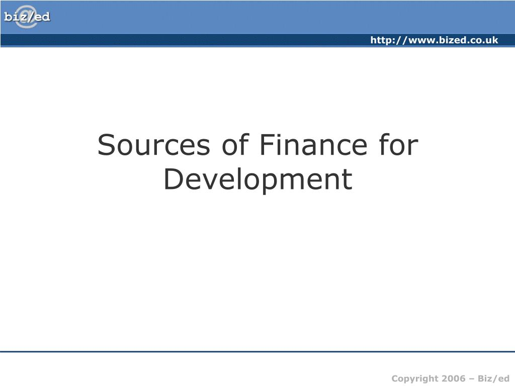 sources of finance for development l.