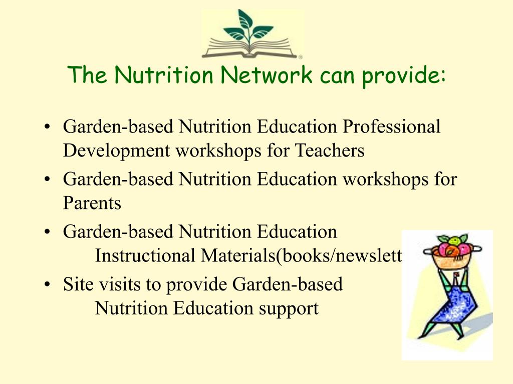 The Nutrition Network can provide: