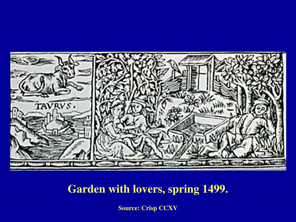 Garden with lovers, spring 1499.